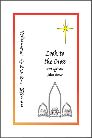 Look To the Cross - TntMusicBox