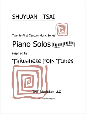 Piano Solos Inspired by Taiwanese Folk Songs