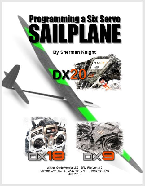 Six Servo Sailplane Programming for the DX9, DX18 and DX20