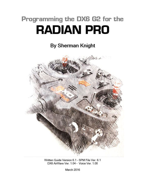 Radian Pro Programming for a DX6 G2