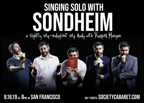 Russell Mangan - Singing Solo with Sondheim - 8/16/19