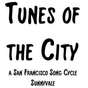 Tunes of the City - Sunnyvale - 04/18/2020