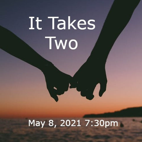 It Takes Two - Society Cabaret Showcase - 5/8/2021