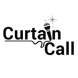 Curtain Call - 08/02/19