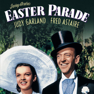 Easter Parade Movie Singalong - 4/20/19