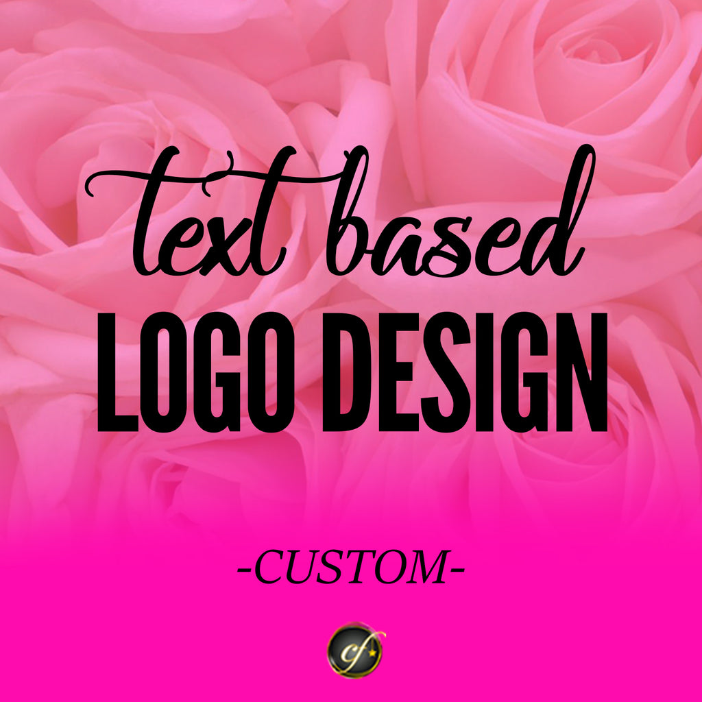 Logo Design (Text Based) Custom