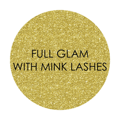 FULL GLAM WITH MINK LASHES