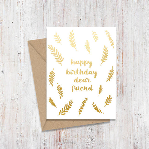 Birthday, Dear Friend Gold Foil Card
