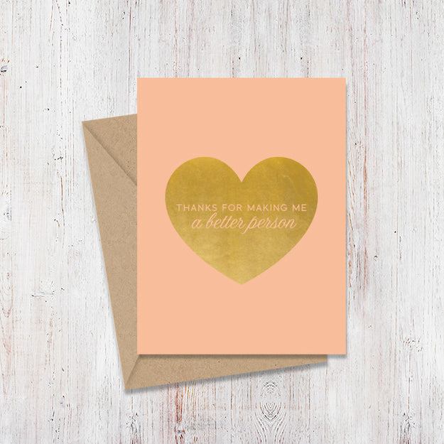 Better Person Gold Foil Card
