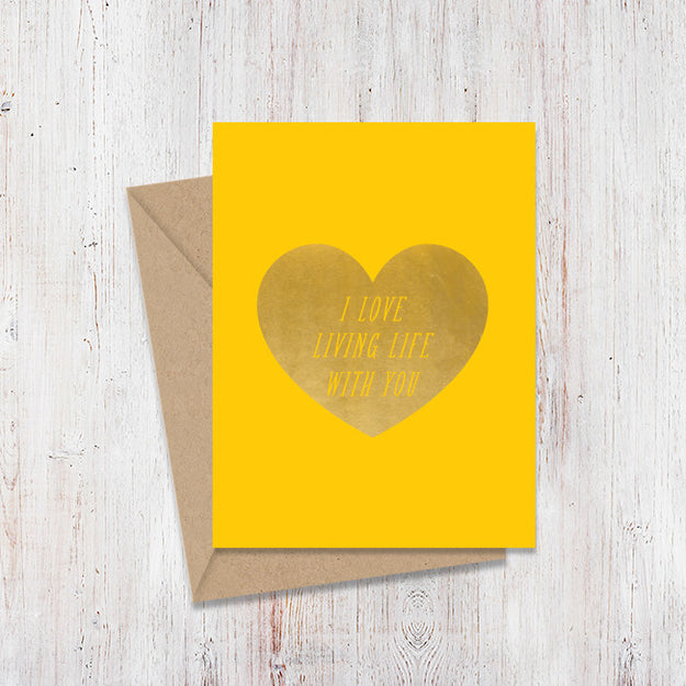 Love Living Life Gold Foil Card
