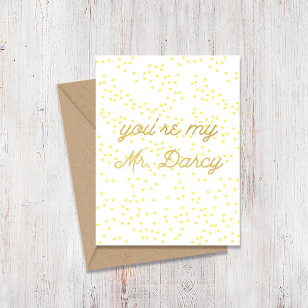 You're My Mr. Darcy Gold Foil Card