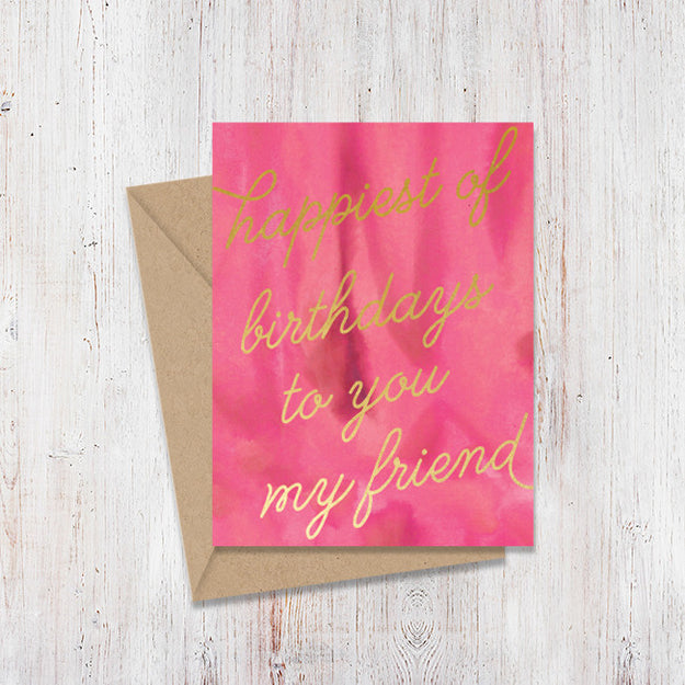 Happiest of Birthdays Gold Foil Card