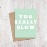 Really Blow Birthday Magnify Card