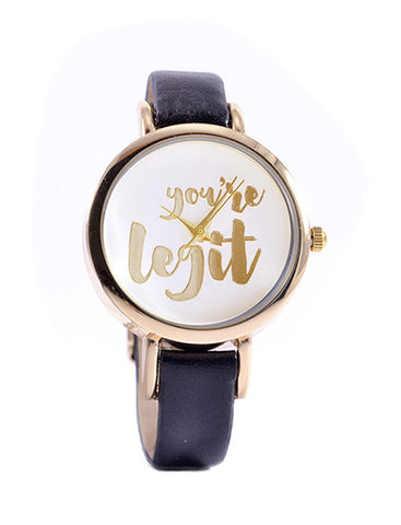 You're Legit Gold Foil Watch