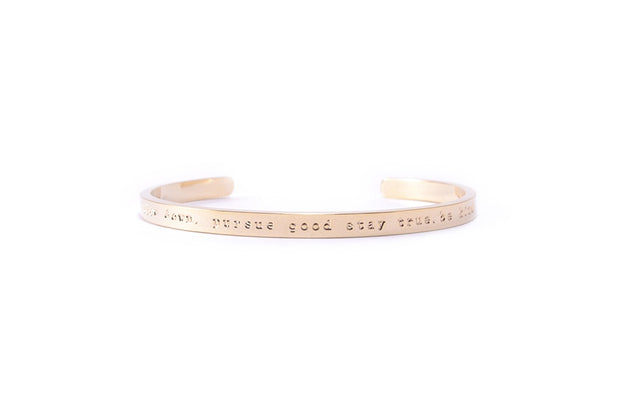 Message Bracelet - slow down. pursue good. stay true. be kind - Gold