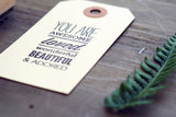 You Are .. Rubber Stamp
