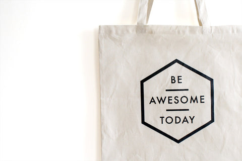 Be Awesome Tote Bag