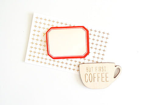 But First, Coffee Magnet