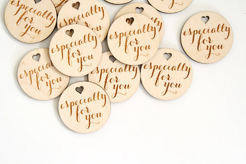 Especially For You Round Wood Tag