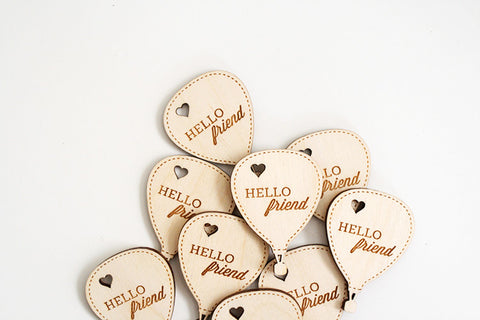Hello Friend Balloon Wood Tag