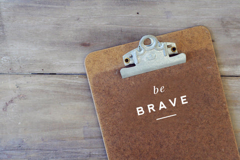 Be Brave Decal