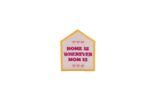Home is Mom Patch