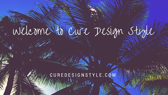 Welcome to Cure Design Style