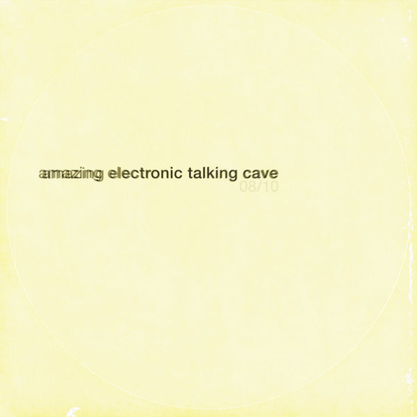 08/10 by Amazing Electronic Talking Cave