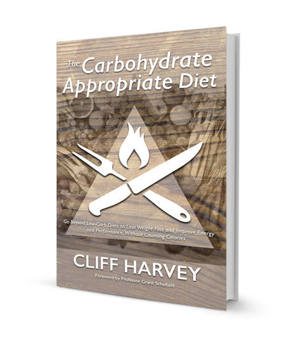 The Carbohydrate Appropriate Diet | Cliff Harvey PhD, Book from Katoa Health available at Nutrition Store Online