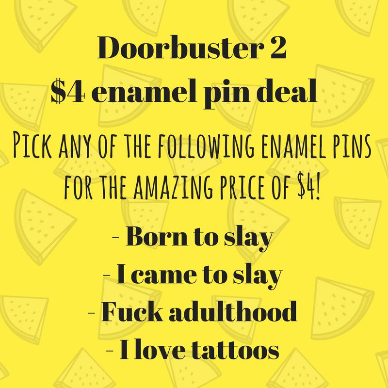 Doorbuster 2 - $4 enamel pin deal - Radical Buttons