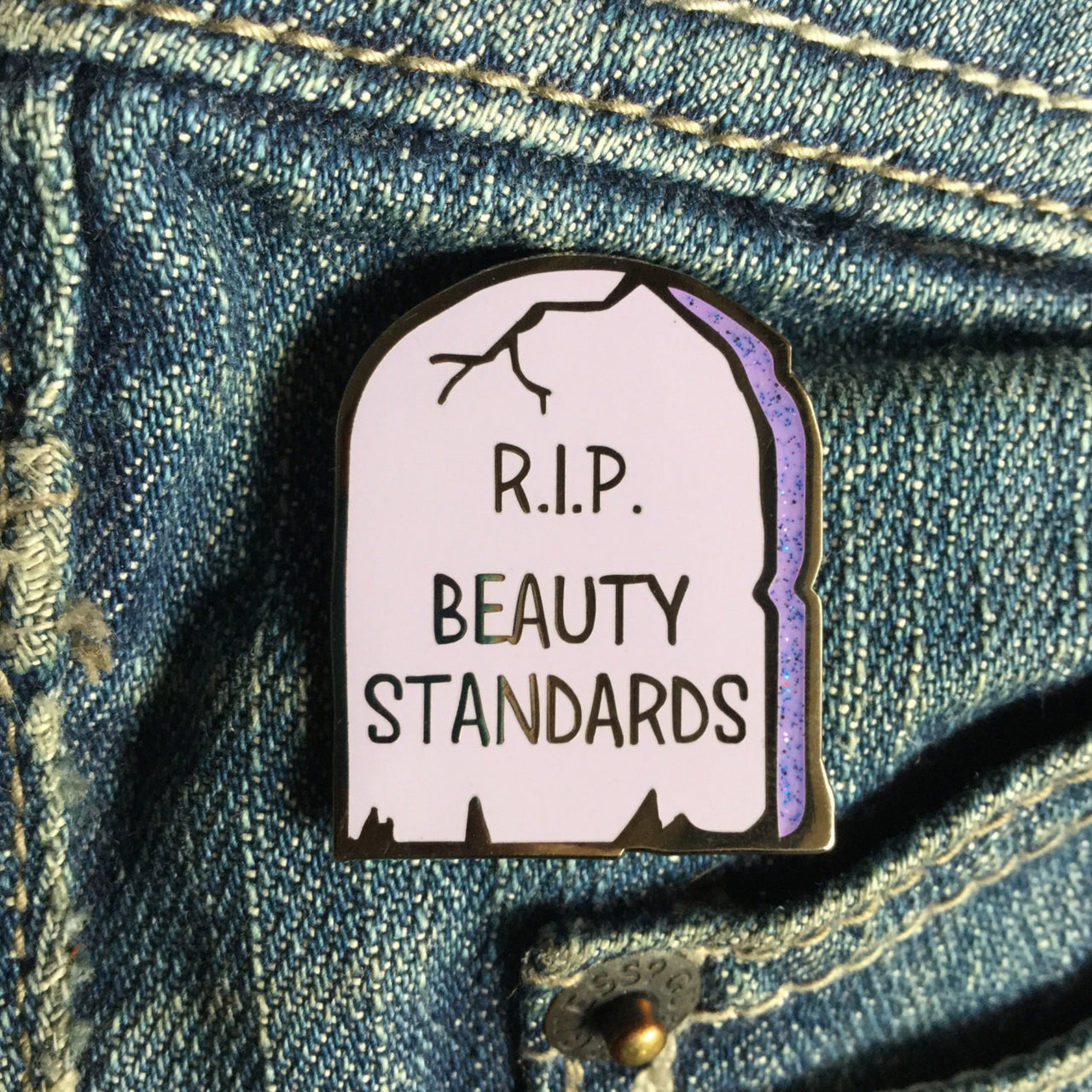 RIP beauty standards enamel pin - Radical Buttons