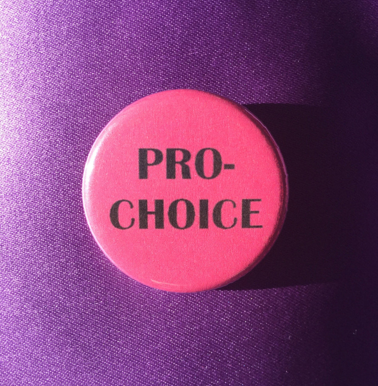 Pro-choice button - Radical Buttons