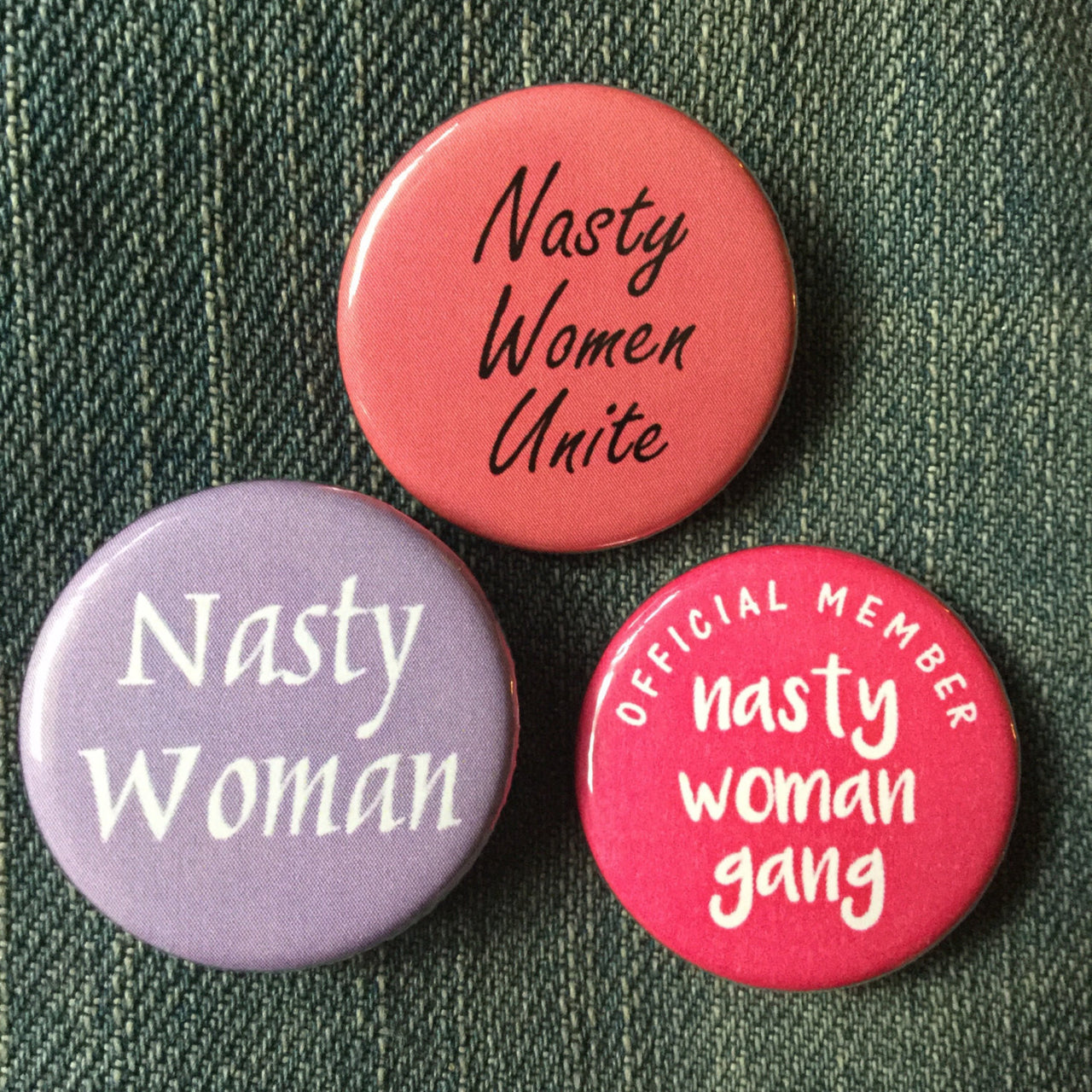 Nasty woman buttons