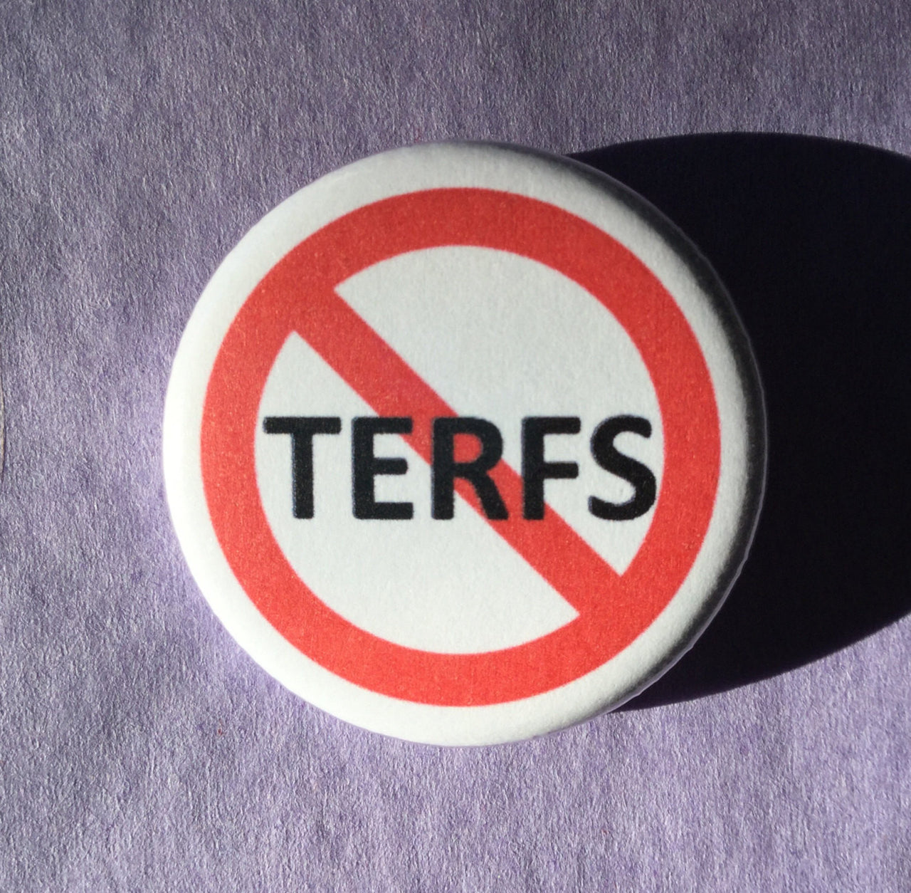 Anti-TERFS button / Trans rights button - Radical Buttons