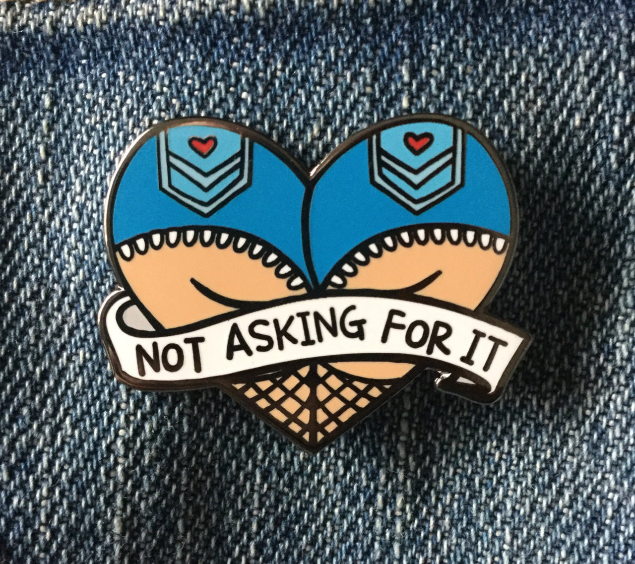 Not asking for it enamel pin - Radical Buttons