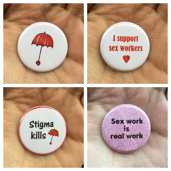 Sex work support buttons - Radical Buttons