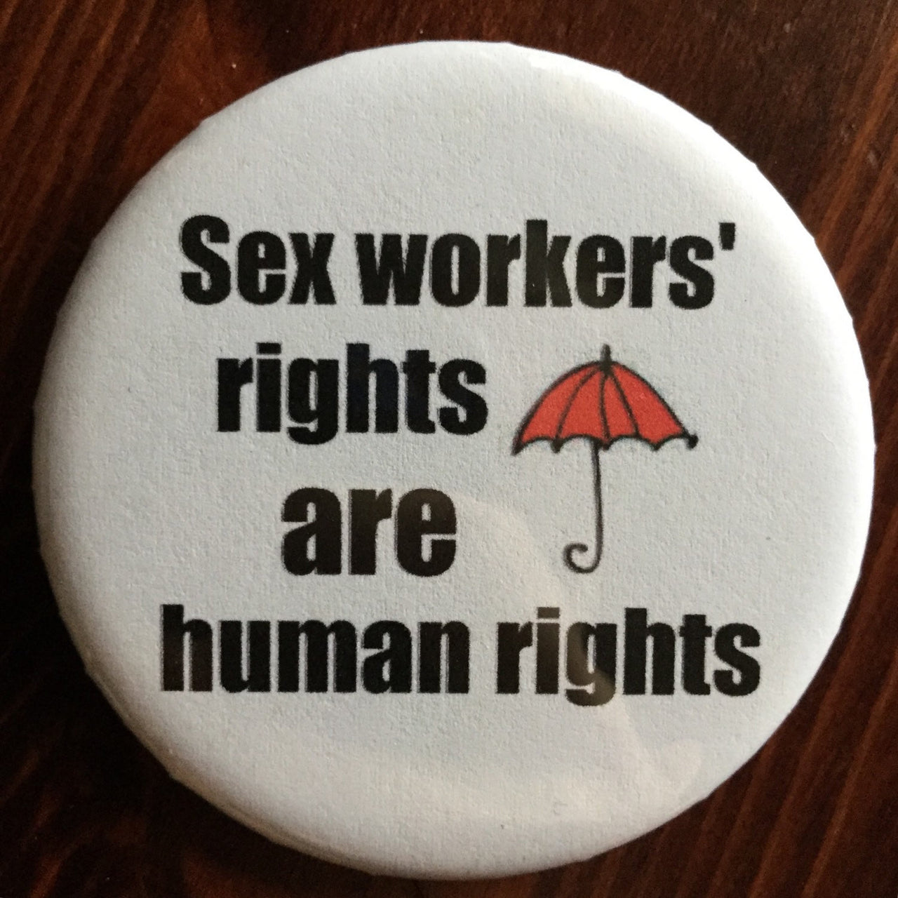 Sex workers' rights buttons