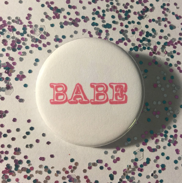 Babe button - Radical Buttons