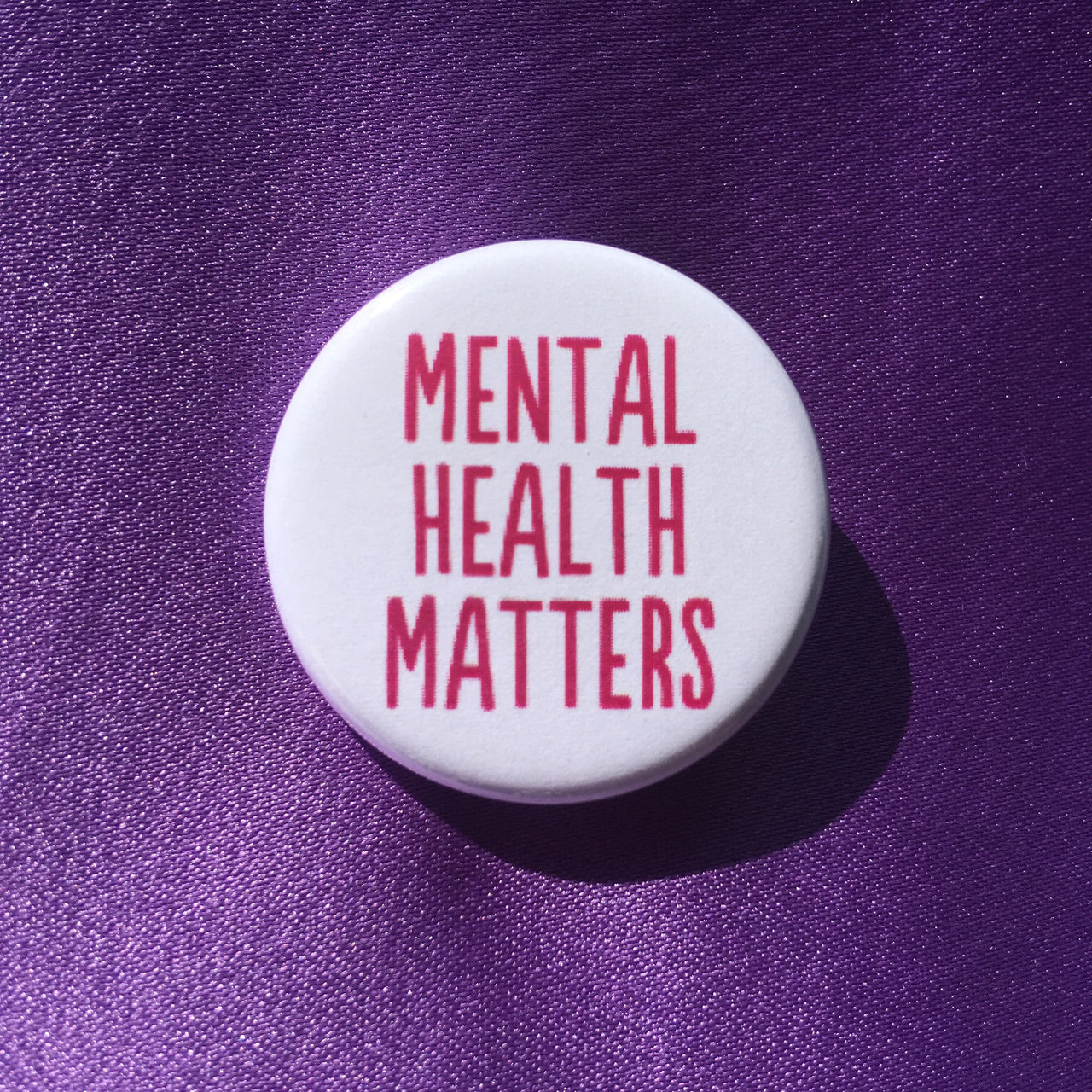 Mental health matters - Radical Buttons