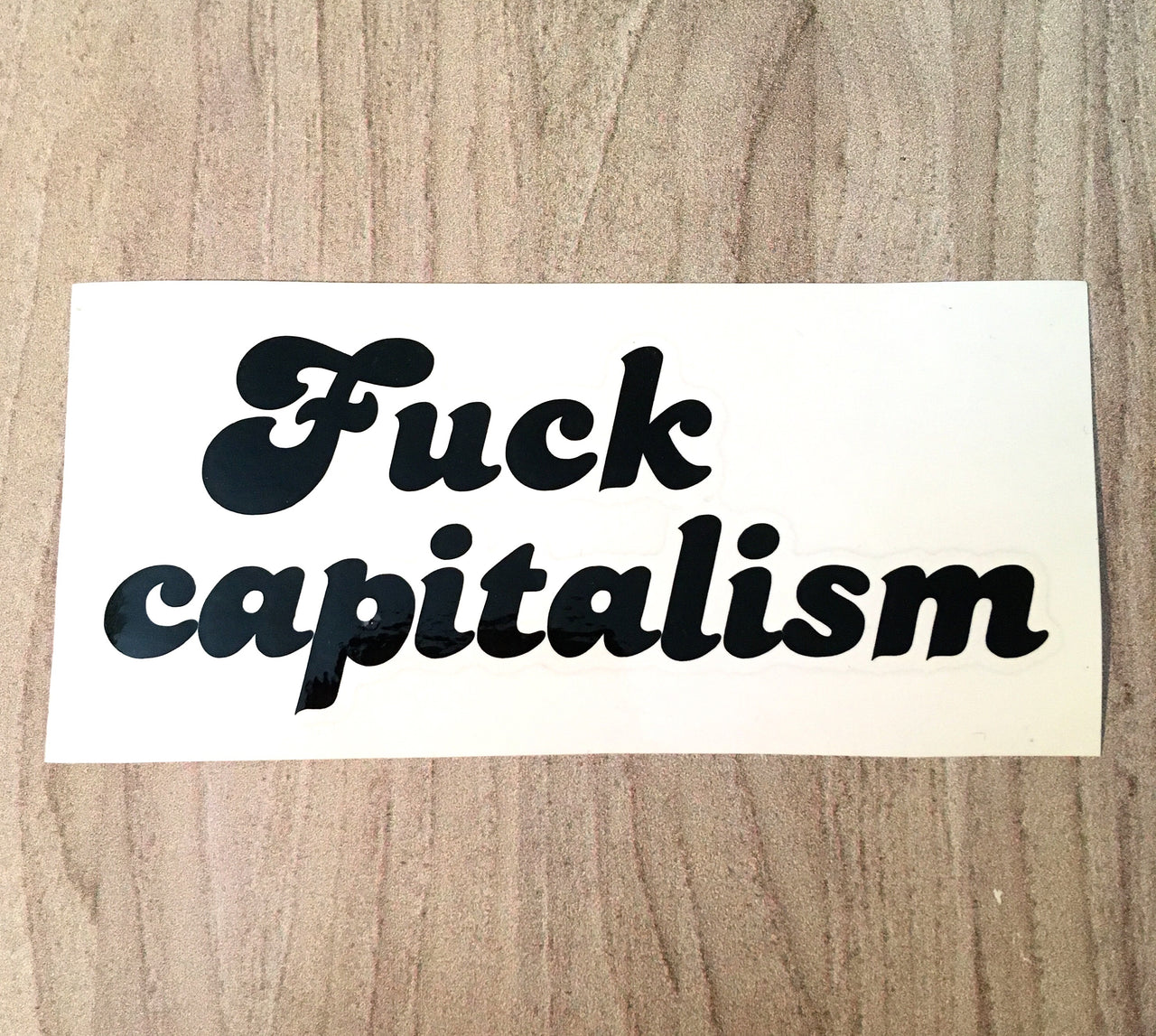 Fuck capitalism vinyl decal - Radical Buttons