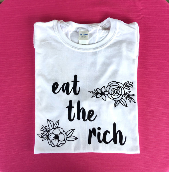 Eat the rich (white unisex tee) - Radical Buttons