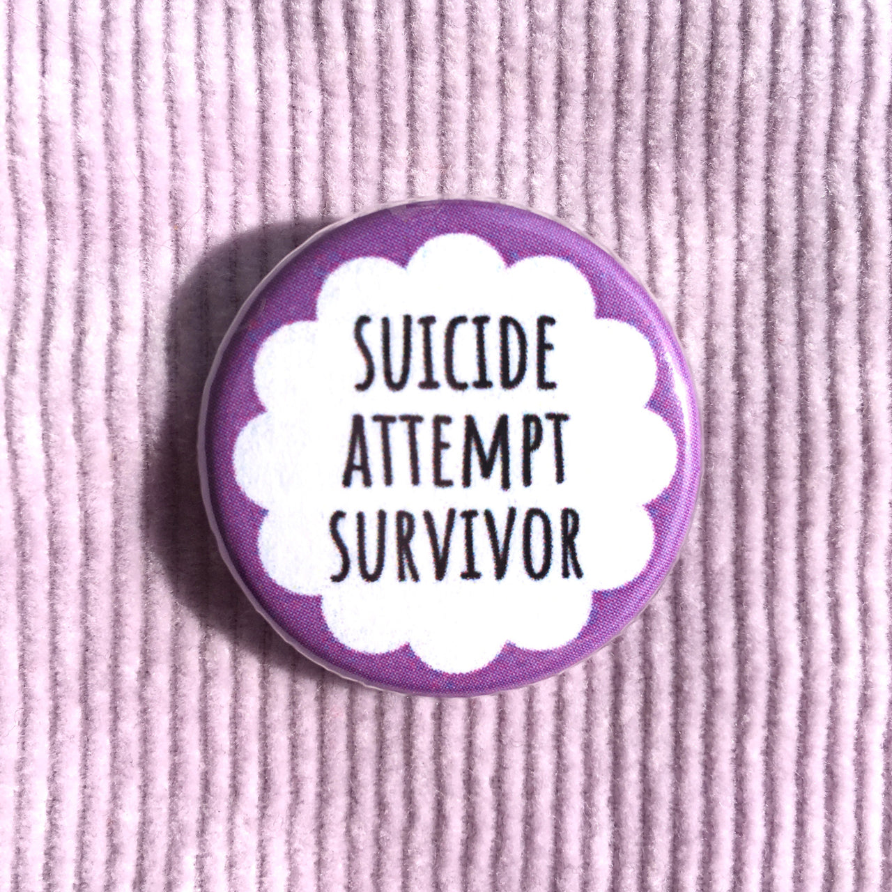Suicide attempt survivor - Radical Buttons