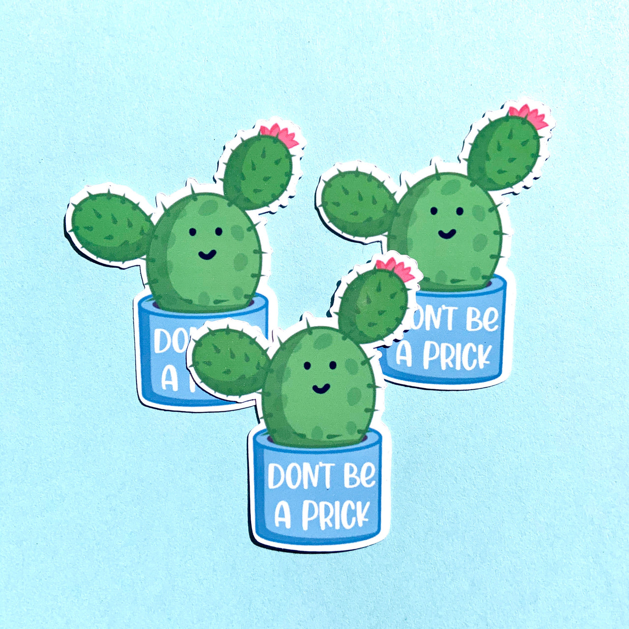Don't be a prick cactus stickers (pack of 3 or 5)