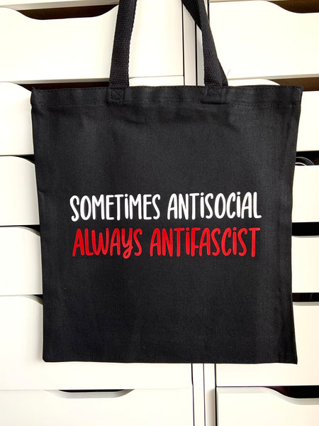 Sometimes antisocial Always antifascist tote bag