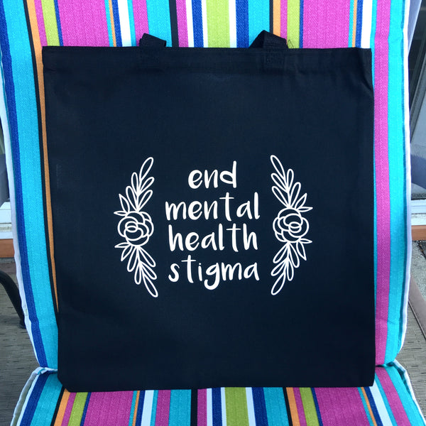 End mental health stigma tote - Radical Buttons