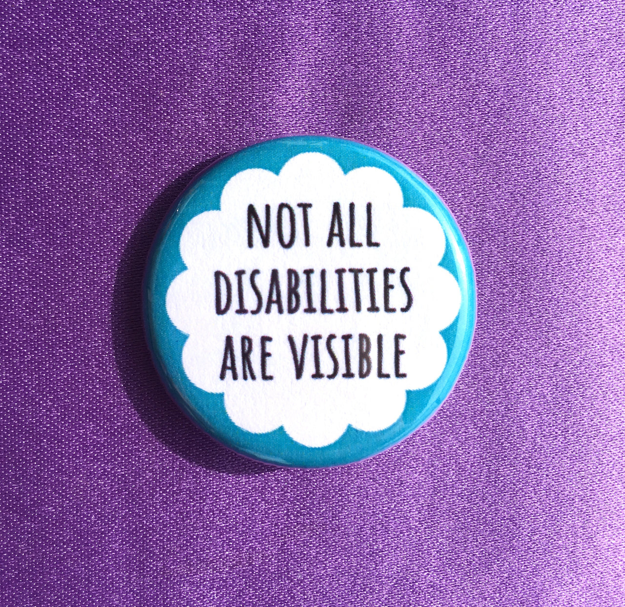 Not all disabilities are visible - Radical Buttons