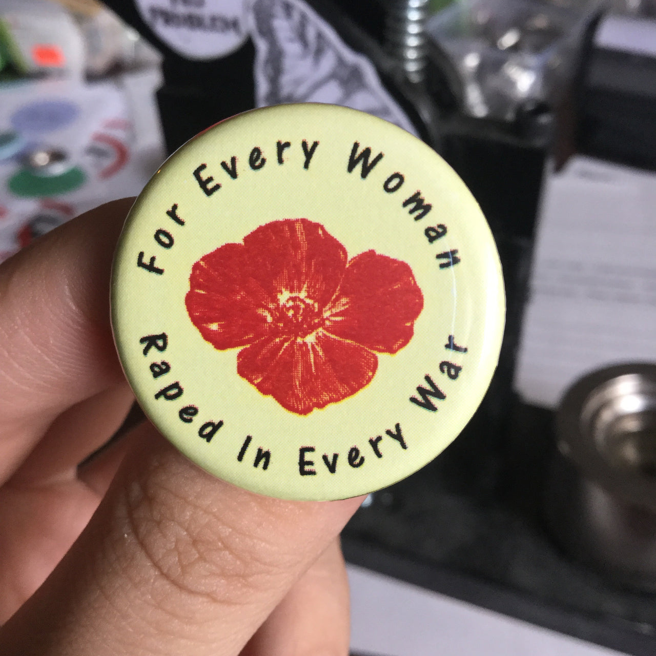 For every woman raped in every war - Radical Buttons