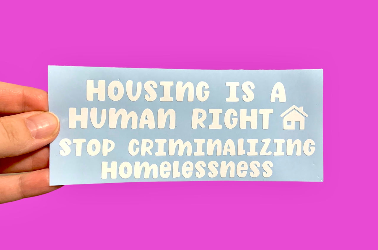 Housing is a human right decal