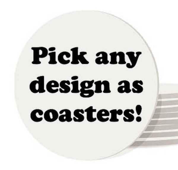 Pick any design in my shop as coasters - Radical Buttons