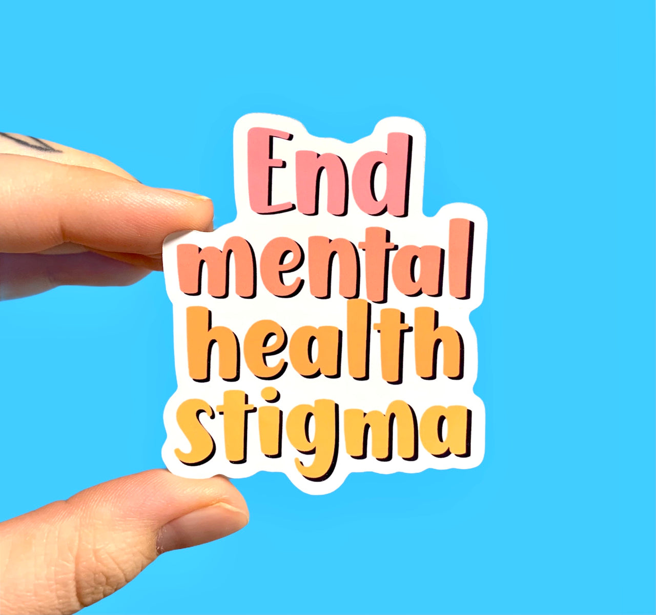 End mental health stigma (pack of 3 or 5 stickers)